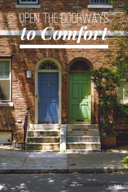 Open the Doorways to Comfort
